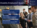 disability employment experts