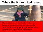 when the khmer took over