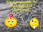 who is responsible for the cambodian holocaust