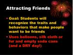 attracting friends