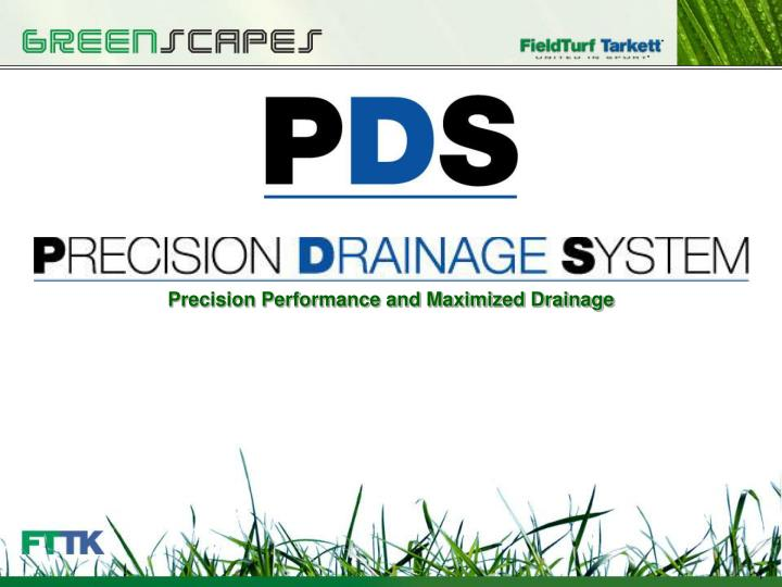precision performance and maximized drainage n.