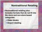 nontraditional retailing