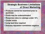 strategic business limitations of direct marketing