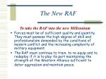 the new raf