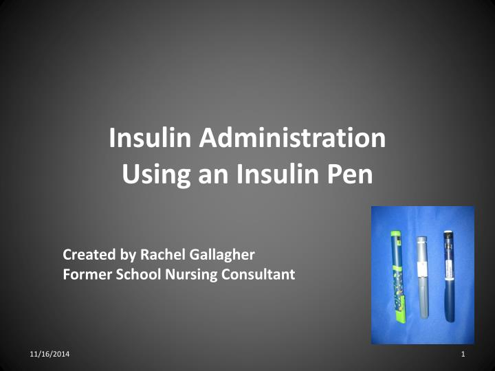 insulin administration using an insulin pen n.