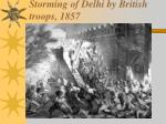 storming of delhi by british troops 1857