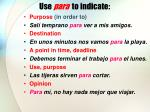 use para to indicate