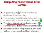 computing power versus error control
