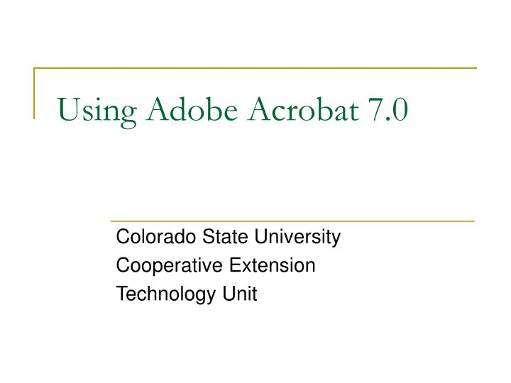 using adobe acrobat 7 0 n.