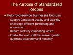 the purpose of standardized recipes