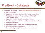 pre event collaterals