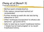 cheng et al result 3 transfusion 2001 41 13 7