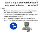 were the patients randomized was randomization concealed