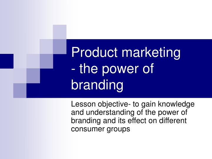 product marketing the power of branding n.