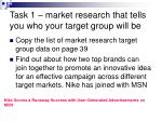 task 1 market research that tells you who your target group will be