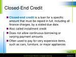 closed end credit