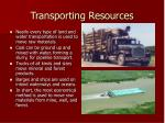 transporting resources