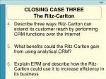 closing case three the ritz carlton1