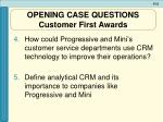 opening case questions customer first awards1