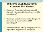 opening case questions customer first awards2