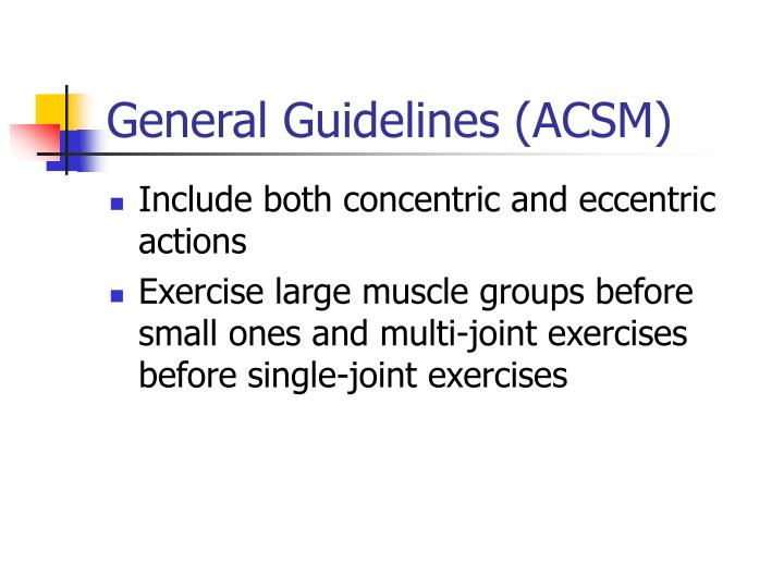 General Guidelines (ACSM)