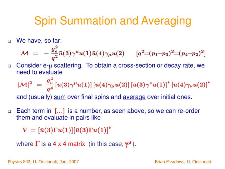 Spin Summation and Averaging