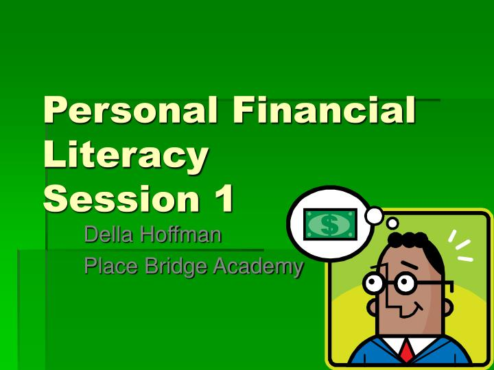 personal financial literacy session 1 n.