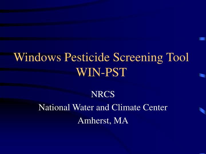 windows pesticide screening tool win pst n.