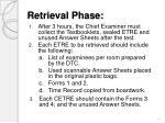 retrieval phase