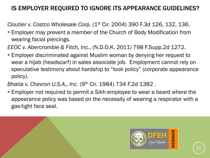 Is Employer Required to Ignore Its Appearance Guidelines?