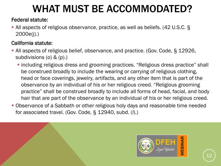 What Must Be Accommodated?