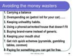 avoiding the money wasters