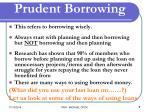 prudent borrowing