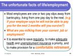 the unfortunate facts of life employment