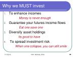 why we must invest