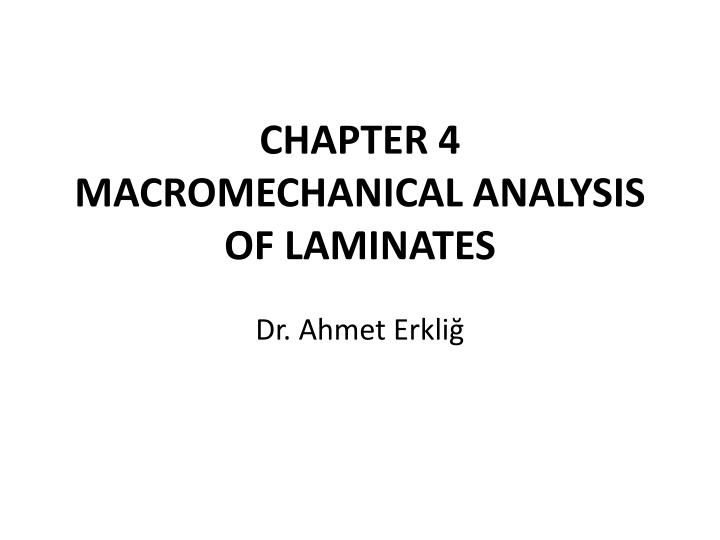 chapter 4 macromechanical analysis of laminates n.