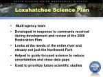 loxahatchee science plan