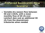 preferred restoration flow scenario