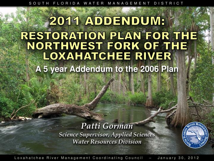 restoration plan for the northwest fork of the loxahatchee river n.