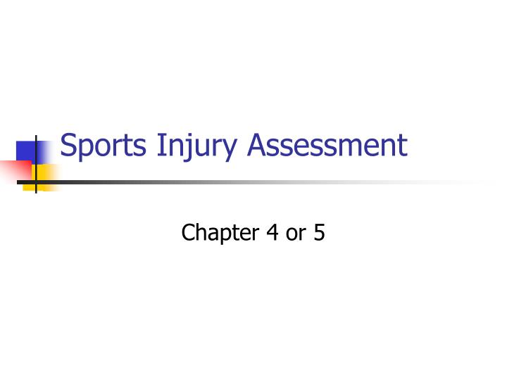 sports injury assessment n.