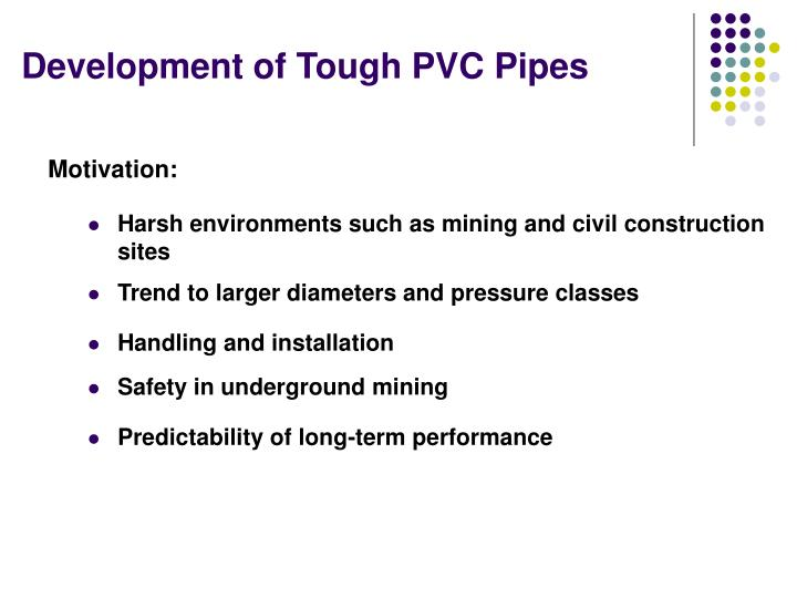Harsh environments such as mining and civil construction sites