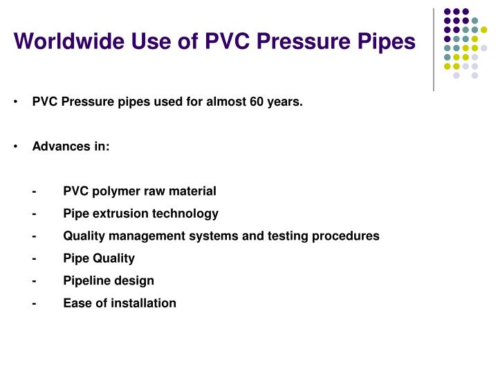 Worldwide Use of PVC Pressure Pipes