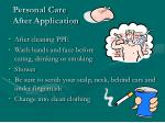 personal care after application