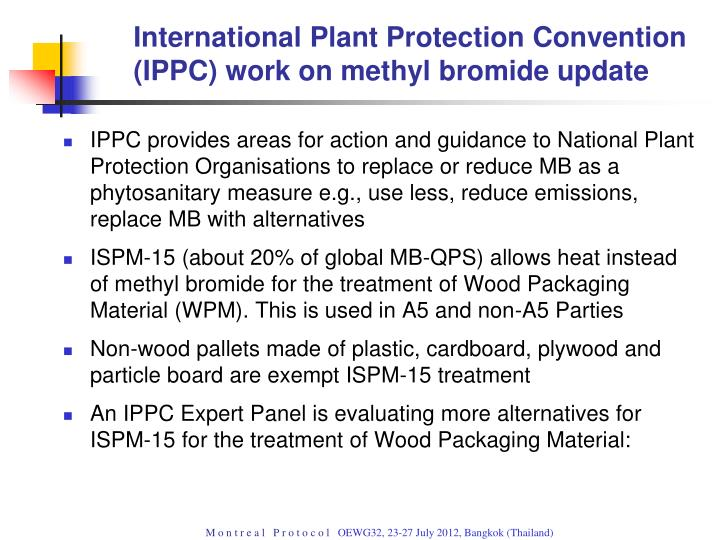 International Plant Protection Convention (IPPC) work on methyl bromide update