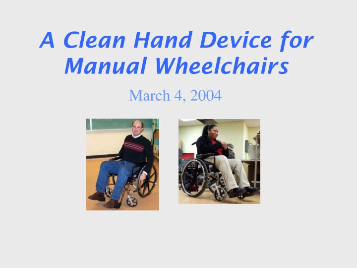 a clean hand device for manual wheelchairs n.