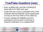true false questions new