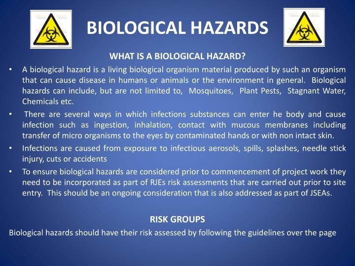 BIOLOGICAL HAZARDS