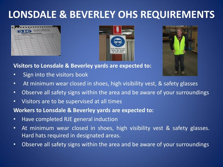 LONSDALE & BEVERLEY OHS REQUIREMENTS