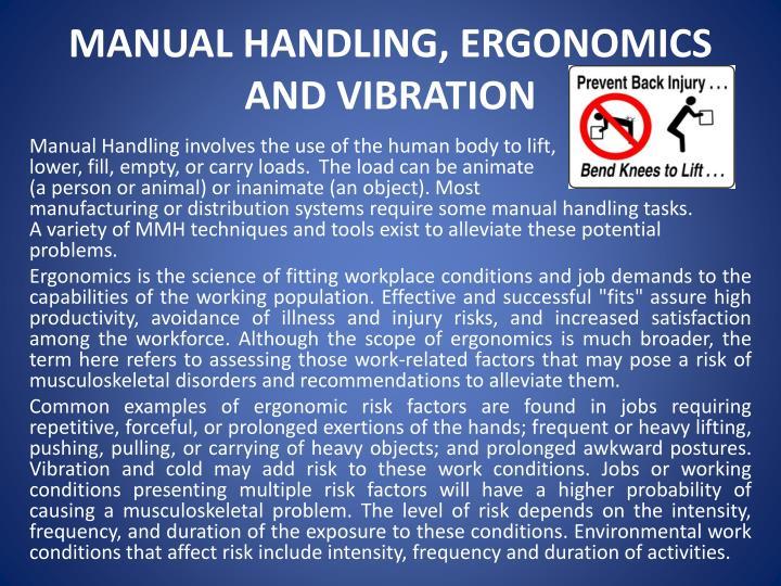 MANUAL HANDLING, ERGONOMICS