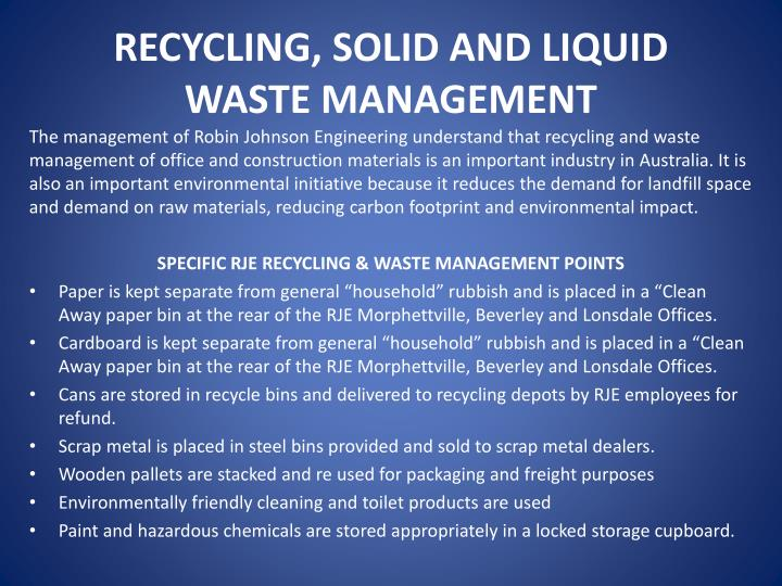RECYCLING, SOLID AND LIQUID